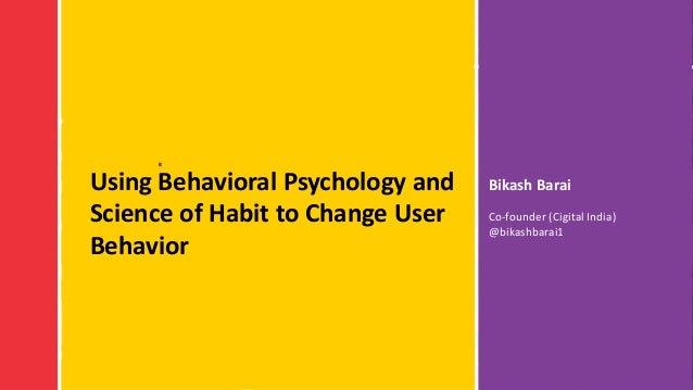 #RSAC Bikash BaraiUsing Behavioral Psychology and Science of Habit to Change User Behavior Co-founder (Cigital India) @bik...