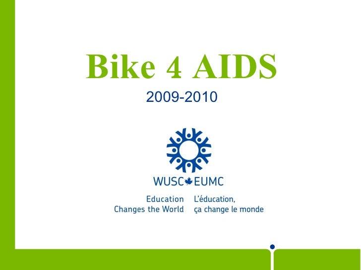 Bike 4 AIDS 2009-2010