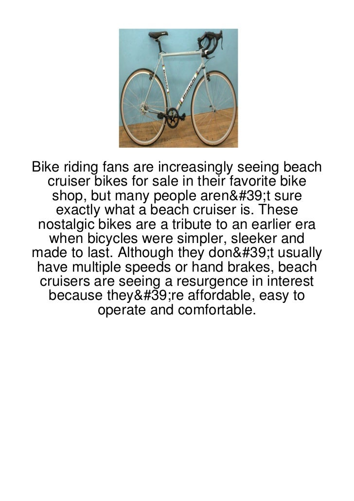 Bike riding fans are increasingly seeing beach  cruiser bikes for sale in their favorite bike   shop, but many people aren...