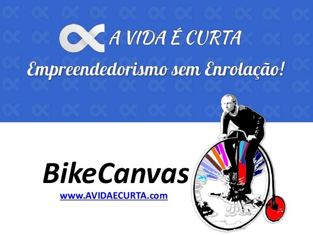www.AVIDAECURTA.com BikeCanvas