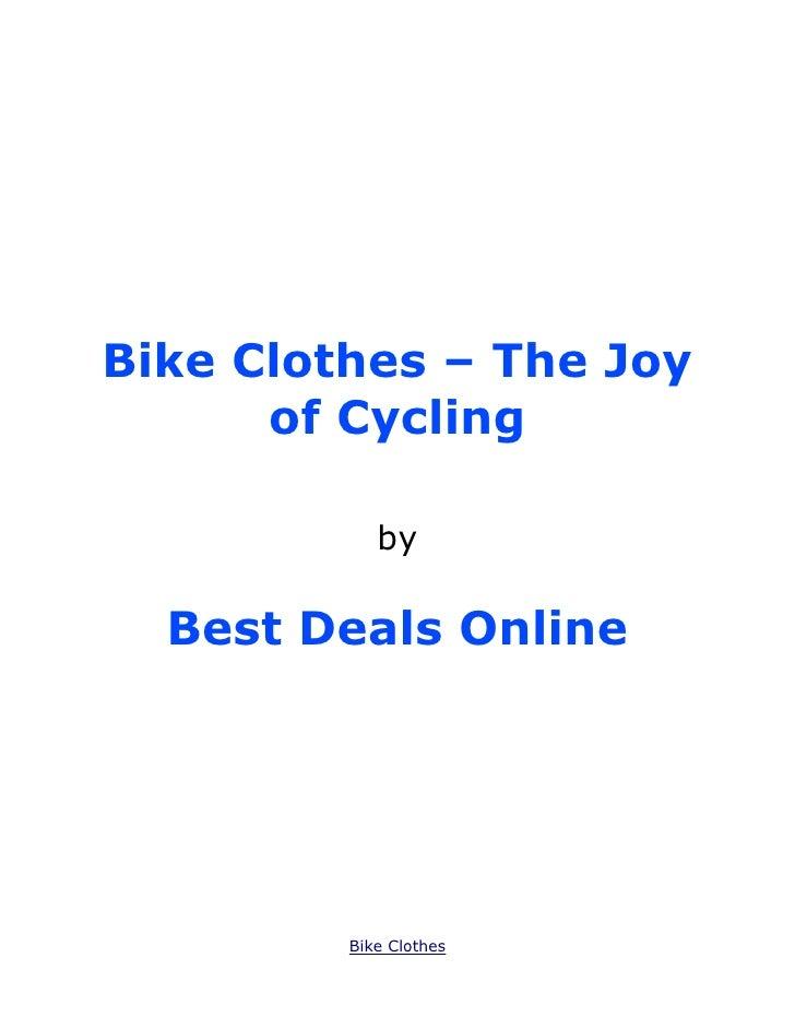 Bike Clothes – The Joy      of Cycling            by  Best Deals Online         Bike Clothes