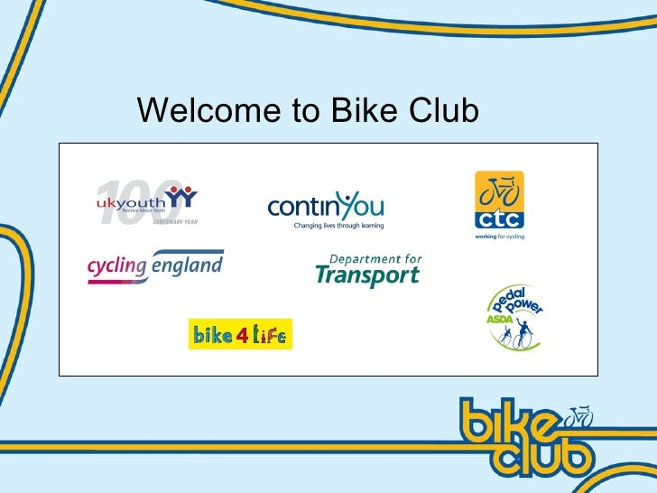 Welcome to Bike Club