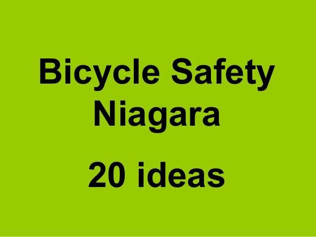 Bicycle SafetyNiagara20 ideas