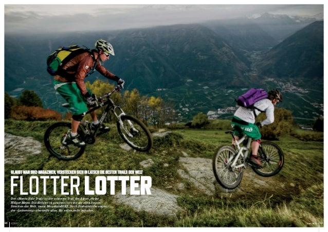 Glaubt man Bike-magazinen, verstecken sich in Latsch die besten Trails der Welt      Flotter Lotter      Der «Monte-Sole-T...