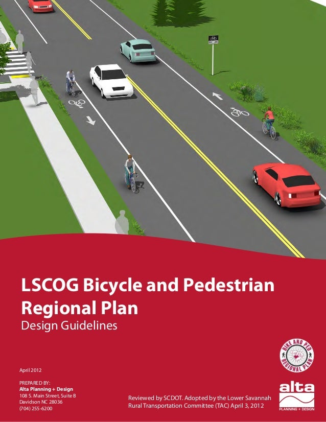 LOWER SAVANNAH COUNCIL OF GOVERNMENTS | SOUTH CAROLINA LSCOG Bicycle and Pedestrian Regional Plan Design Guidelines April ...