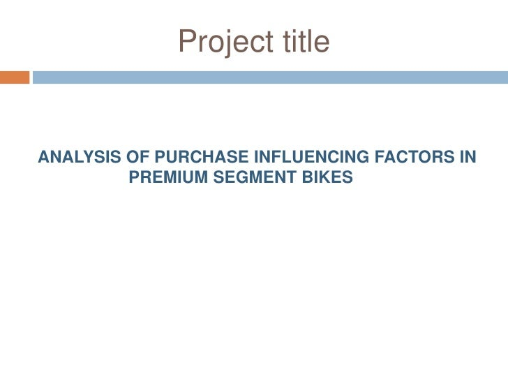 hero honda project report The project aims to understand the reason behind the perceptions of the various bikes some of our findings included the most important parameters that are con.