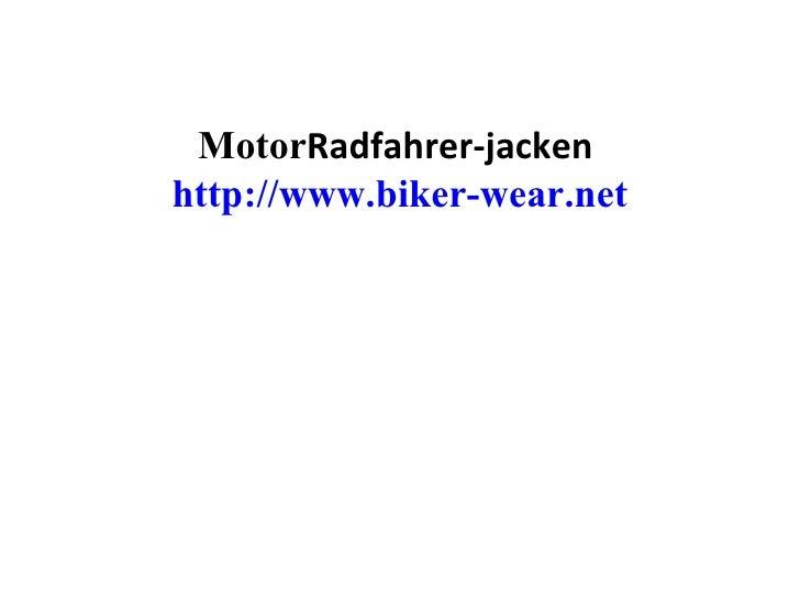 Motor Radfahrer-jacken  http://www.biker-wear.net