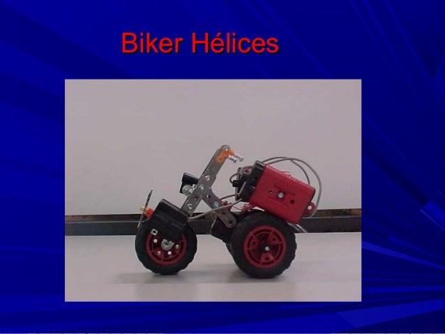Biker Hélices