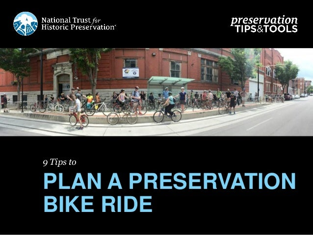 9 Tips to PLAN A PRESERVATION BIKE RIDE