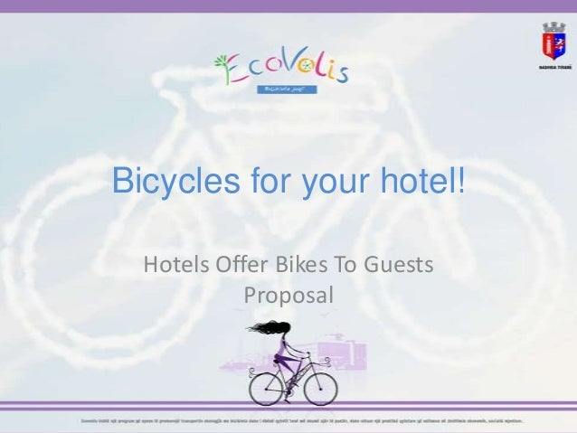 Bicycles for your hotel!  Hotels Offer Bikes To Guests           Proposal