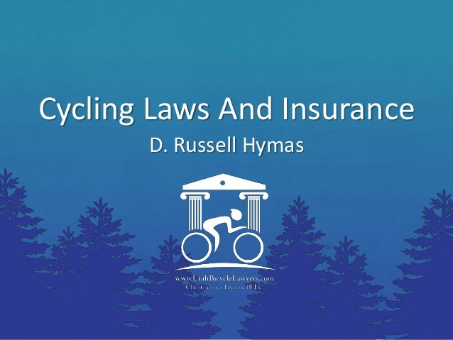 Cycling Laws And InsuranceD. Russell Hymas