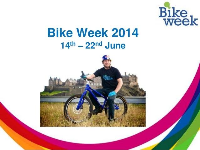 Bike Week 2014 14th – 22nd June