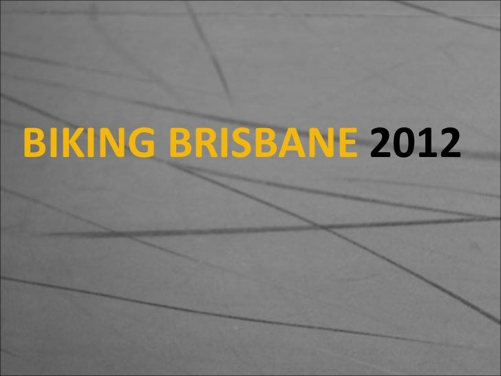 BIKING BRISBANE  2012