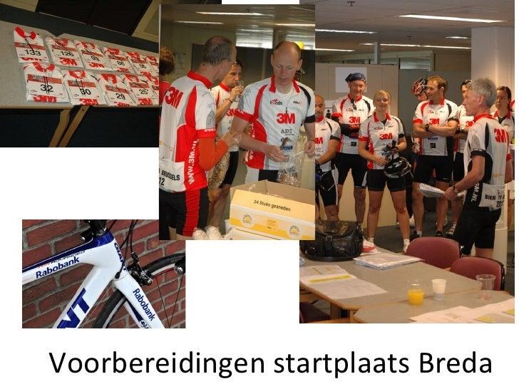 Voorbereidingen startplaats Breda
