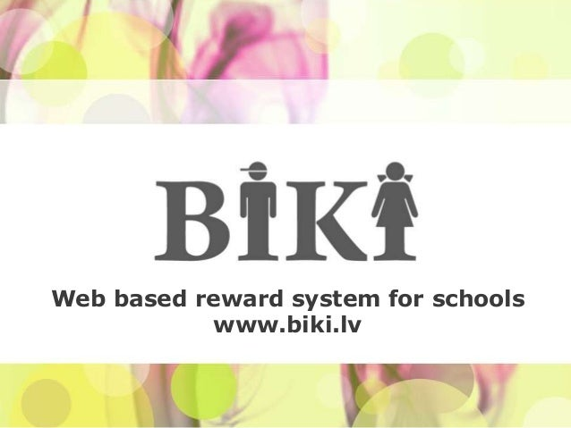 Web based reward system for schools           www.biki.lv