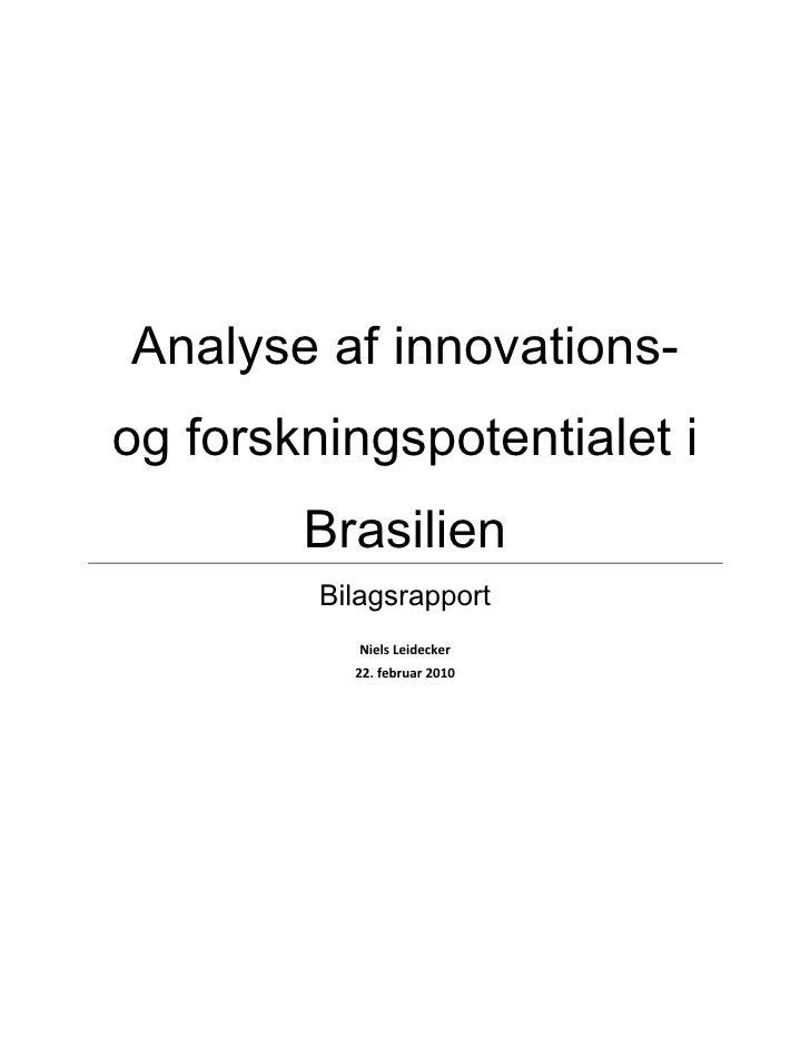 Innovations- og forskningspotentialet i Brasilien_2010 - Bilagsrapport