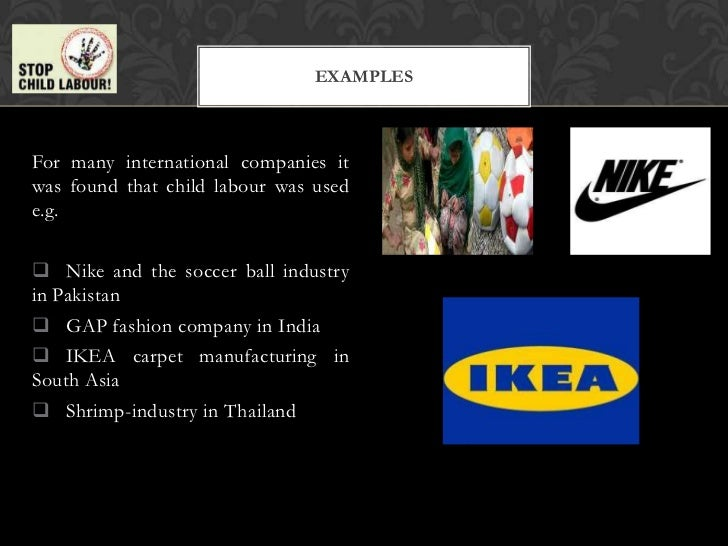 presenting the arguments in nikes asian labor practices Frequently asked questions labour rights and ethical manufacturing in the footwear and garment  their labour practices by becoming more transparent they've also stopped anti-union discrimination in some  find out which asian countries have ratified basic ilo.