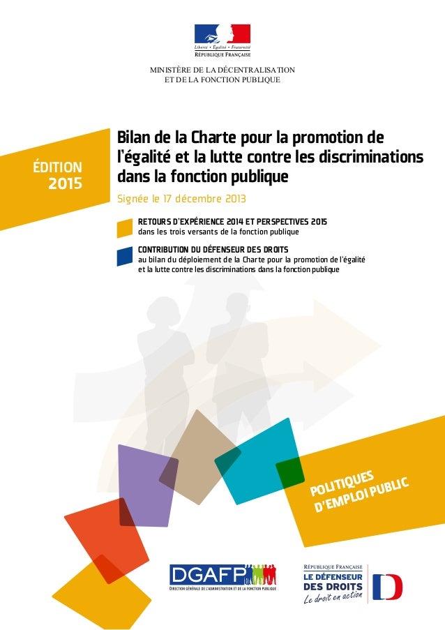 MINISTÈRE DE LA DÉCENTRALISATION ET DE LA FONCTION PUBLIQUE Bilan de la Charte pour la promotion de l'égalité et la lutte ...