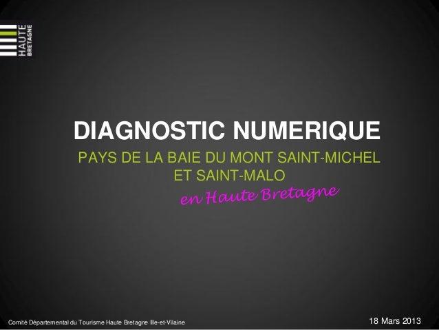 DIAGNOSTIC NUMERIQUE                        PAYS DE LA BAIE DU MONT SAINT-MICHEL                                    ET SAI...