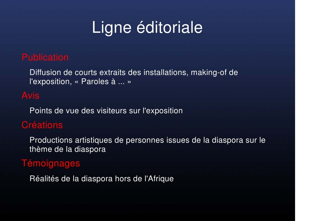Ligne éditoriale Publication  Diffusion de courts extraits des installations, making-of de  l'exposition, « Paroles à ... ...