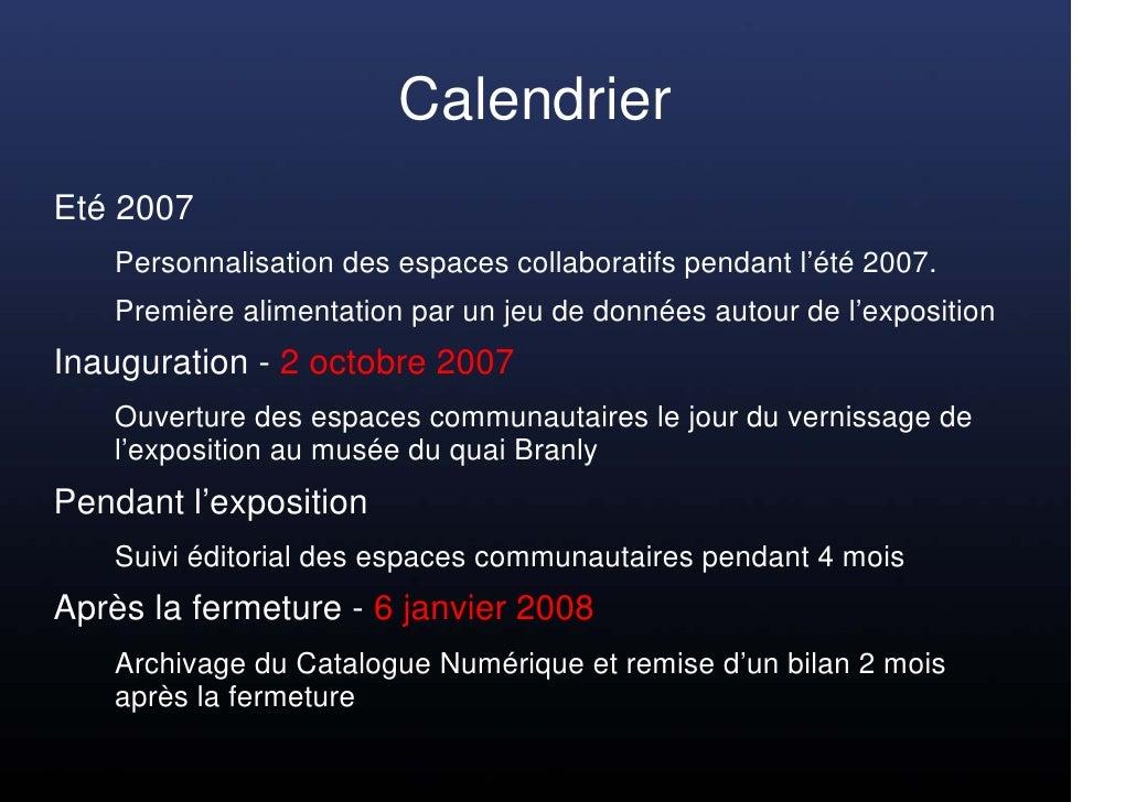 Calendrier Eté 2007    Personnalisation des espaces collaboratifs pendant l'été 2007.    Première alimentation par un jeu ...