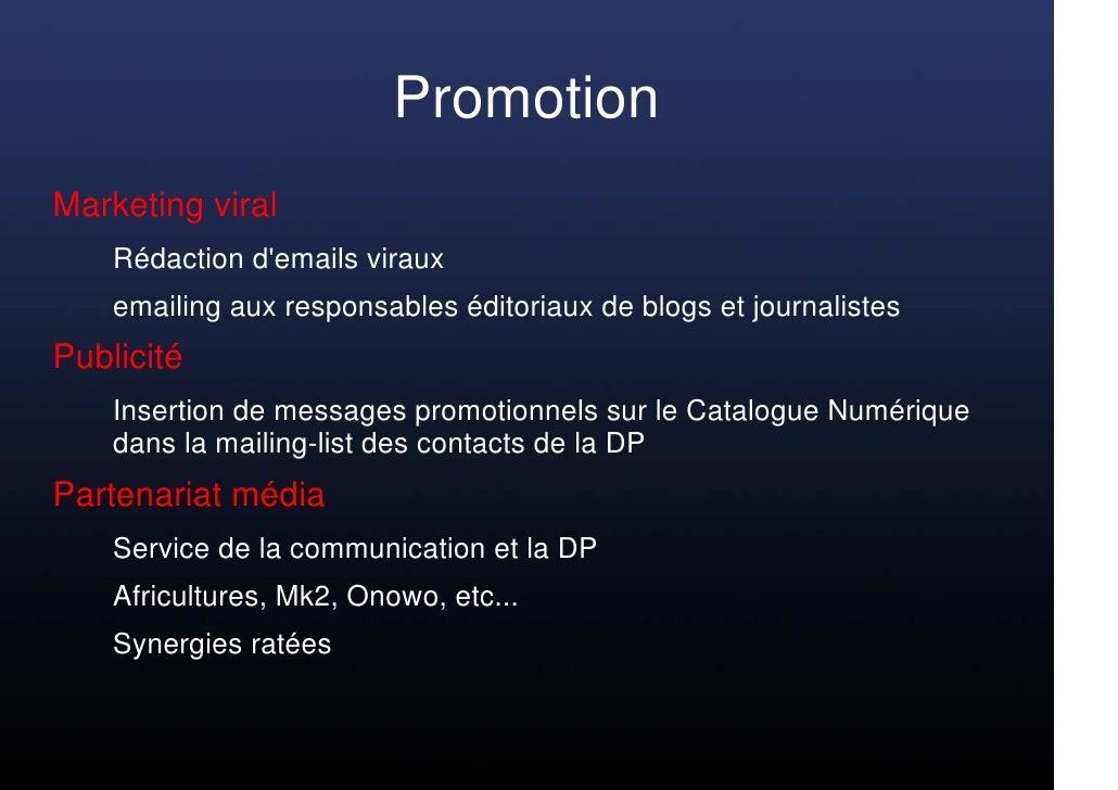 Promotion Marketing viral     Rédaction d'emails viraux     emailing aux responsables éditoriaux de blogs et journalistes ...