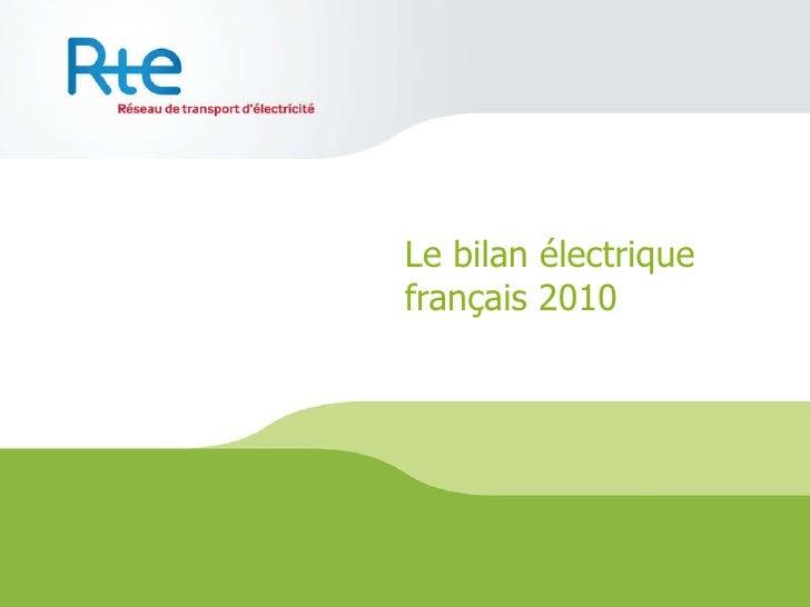 Le bilan électrique français 2010