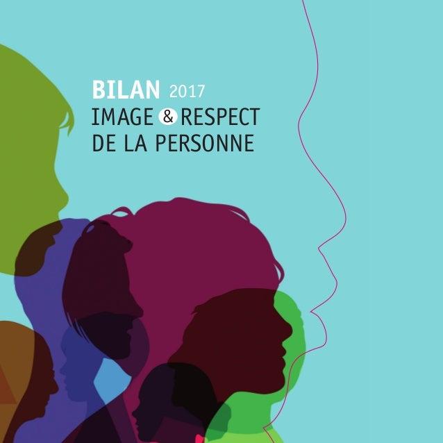 BILAN IMAGE RESPECT DE LA PERSONNE & 2017