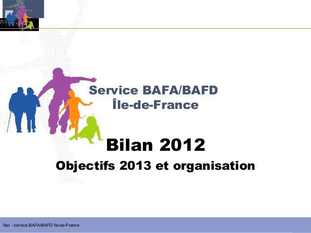Service BAFA/BAFD                                            Île-de-France                                           Bilan...