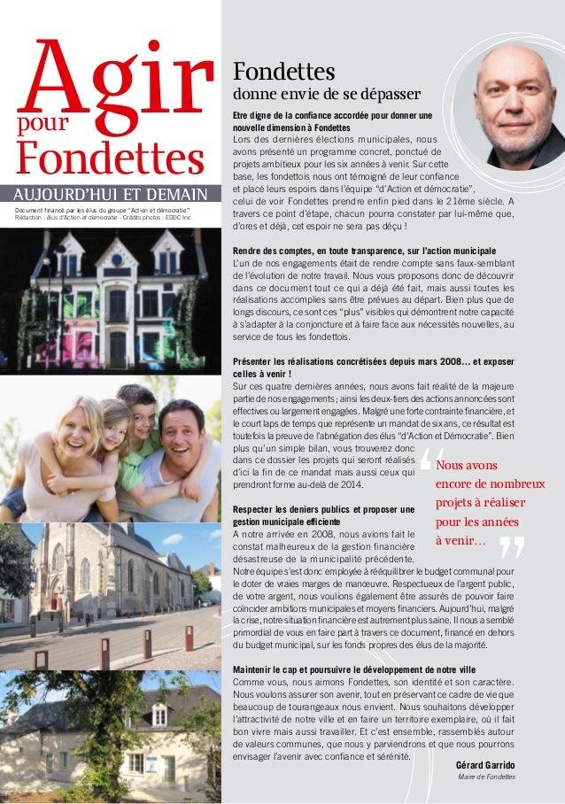 """Agir pour  Fondettes AUJOURD'HUI ET DEMAIN Document financé par les élus du groupe """"Action et démocratie"""" Rédaction : élus..."""