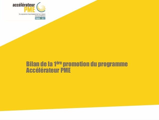 Bilan de la 1ère promotion du programme Accélérateur PME