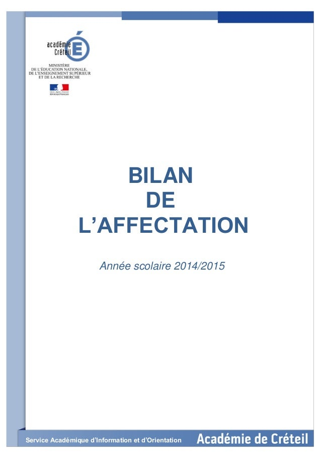 1 BILAN DE L'AFFECTATION Année scolaire 2014/2015 Service Académique d'Information et d'Orientation