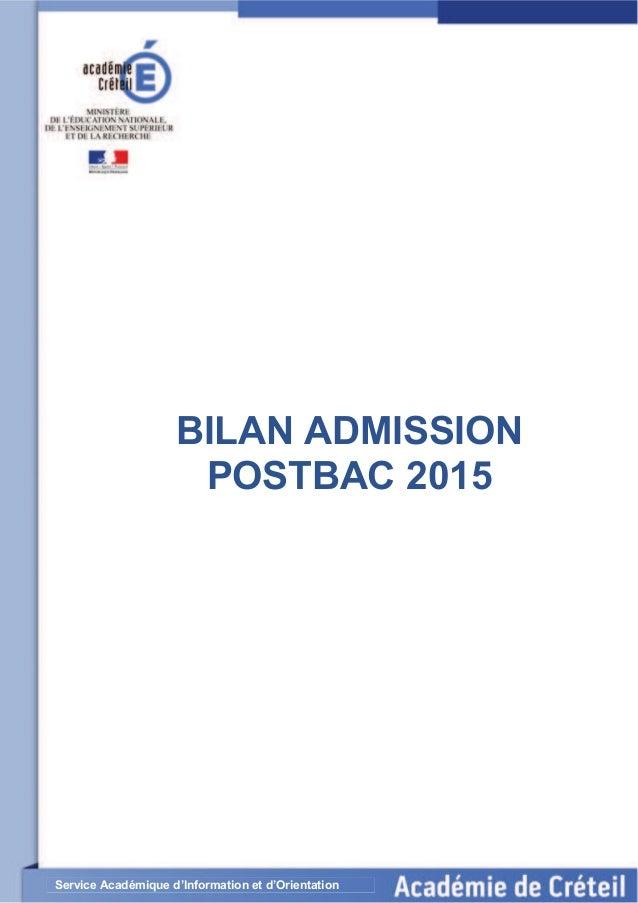 BILAN ADMISSION POSTBAC 2015 Service Académique d'Information et d'Orientation