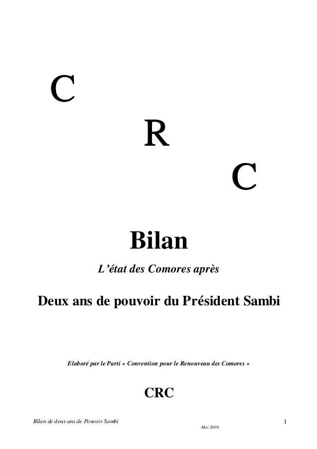 Bilan de deux ans de Pouvoir Sambi Mai 2008 1 CCC RRR CCC Bilan L'état des Comores après Deux ans de pouvoir du Président ...