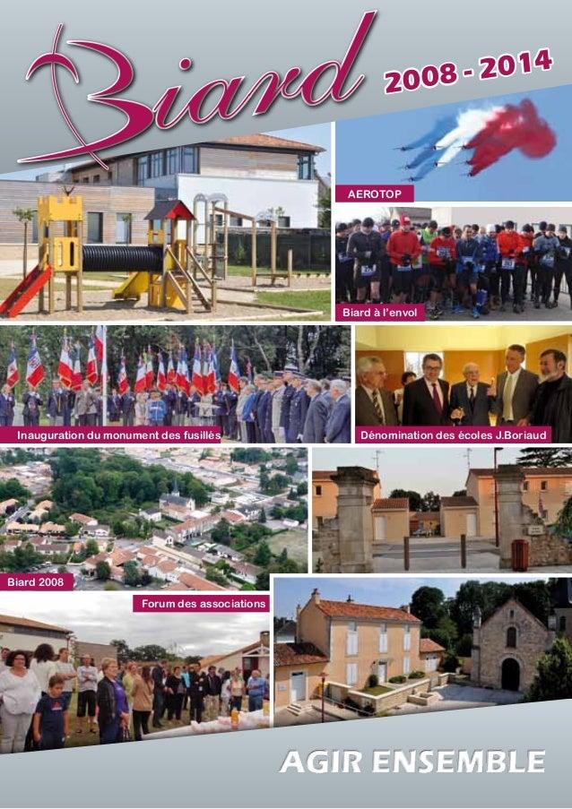 drd ia r a  8 - 2014 200 2008 - 2014  AEROTOP  Biard à l'envol  Inauguration du monument des fusillés  Biard 2008 Forum de...