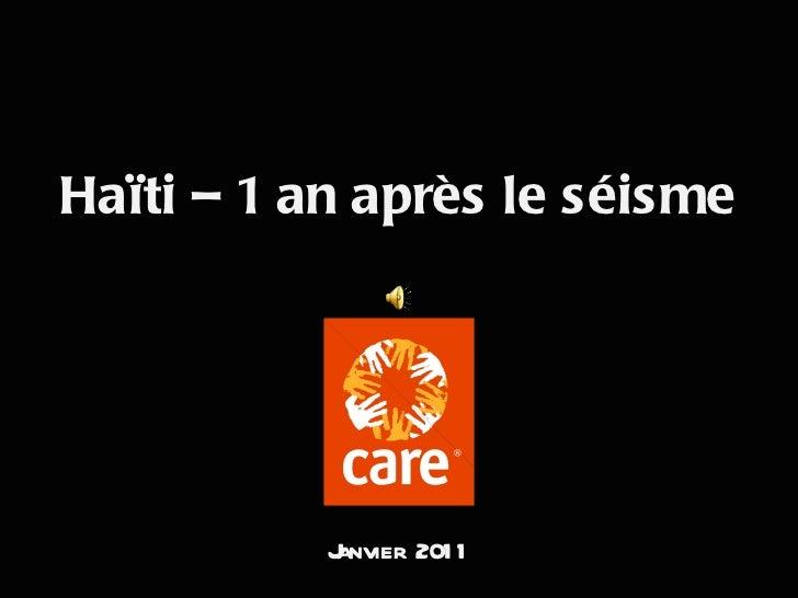 Haïti – 1 an après le séisme Janvier 2011