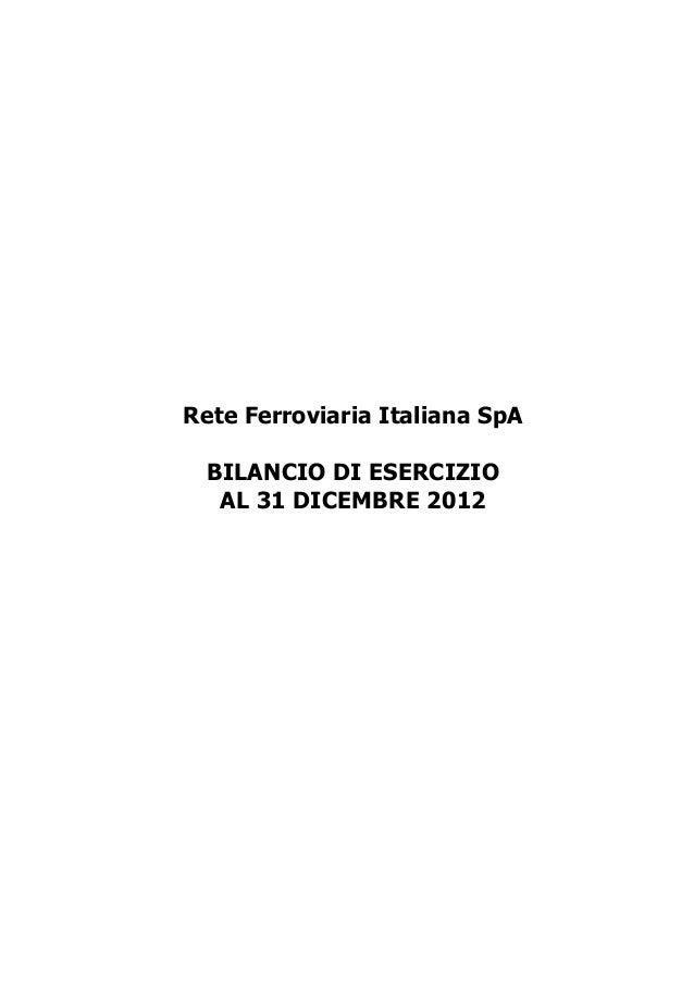 Rete Ferroviaria Italiana SpA BILANCIO DI ESERCIZIO AL 31 DICEMBRE 2012  Bilancio di esercizio 2011  1
