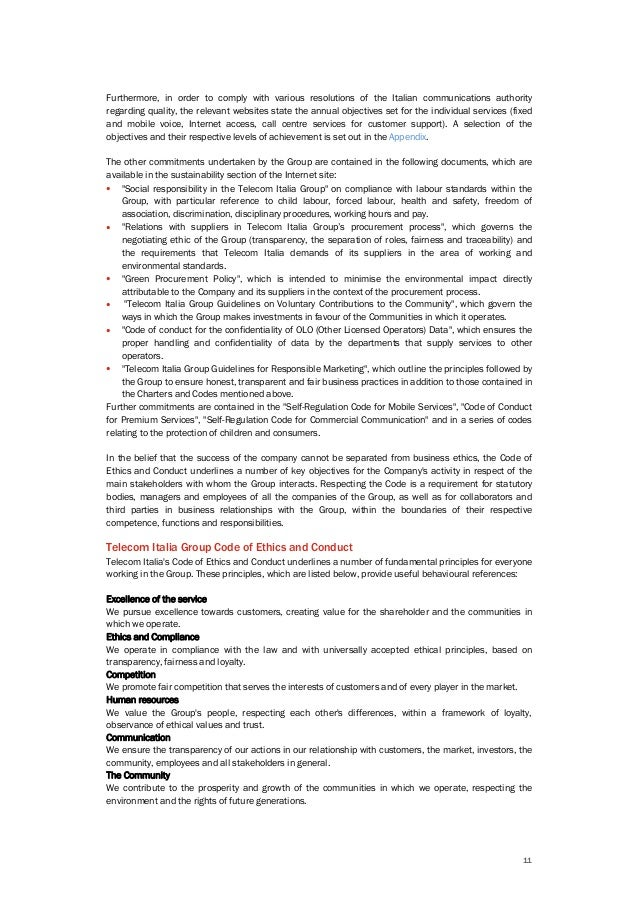 11 Furthermore, in order to comply with various resolutions of the Italian communications authority regarding quality, the...