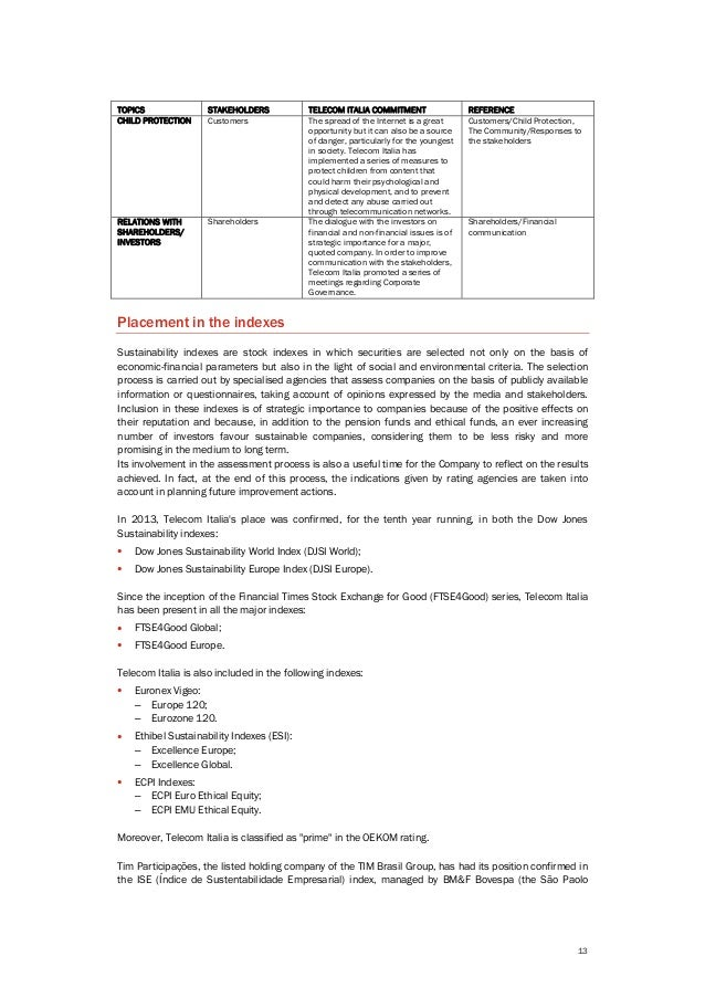 13 TOPICS STAKEHOLDERS TELECOM ITALIA COMMITMENT REFERENCE CHILD PROTECTION Customers The spread of the Internet is a grea...