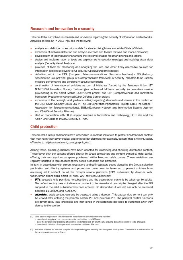 29 Research and innovation in e-security Telecom Italia is involved in research and innovation regarding the security of i...