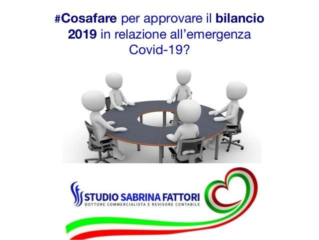 #Cosafare per approvare il bilancio 2019 in relazione all'emergenza Covid-19?