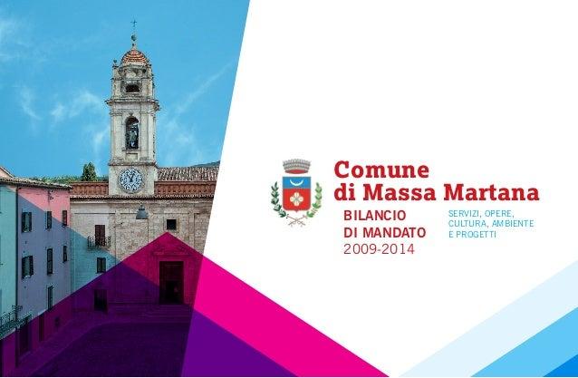 Comune di Massa Martana BILANCIO DI MANDATO 2009-2014 SERVIZI, OPERE, CULTURA, AMBIENTE E PROGETTI