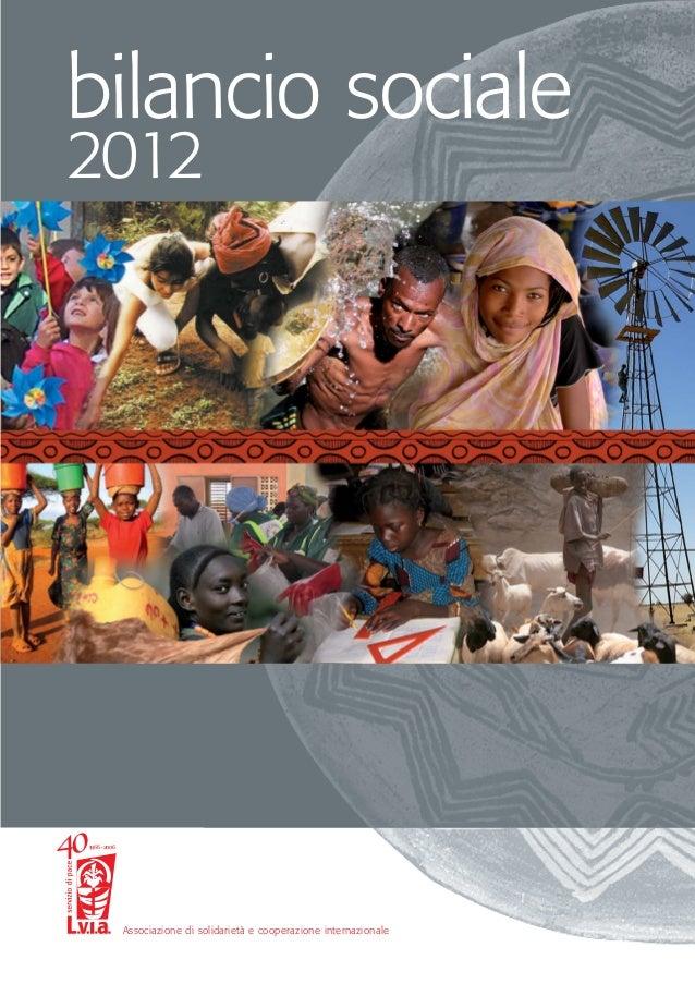 Associazione di solidarietà e cooperazione internazionale 1966• 2006 bilancio sociale 2012
