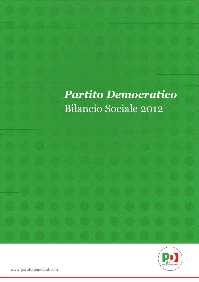 Partito Democratico Bilancio Sociale 2012  www.partitodemocratico.it