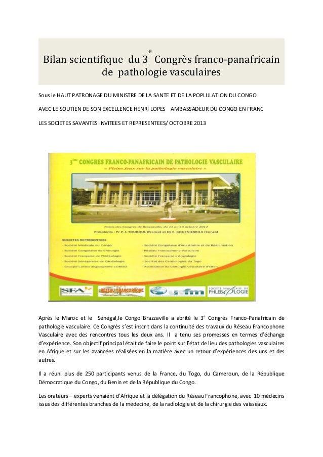 Bilan scientifique du 3 Congrès franco-panafricain de pathologie vasculaires e  Sous le HAUT PATRONAGE DU MINISTRE DE LA S...
