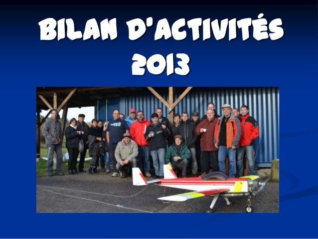 Bilan d'activités 2013