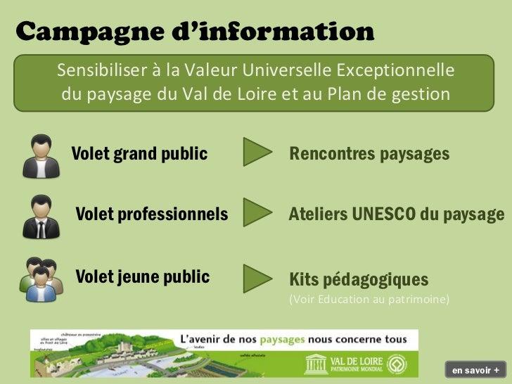 Campagne d'information  Sensibiliser à la Valeur Universelle Exceptionnelle  du paysage du Val de Loire et au Plan de gest...