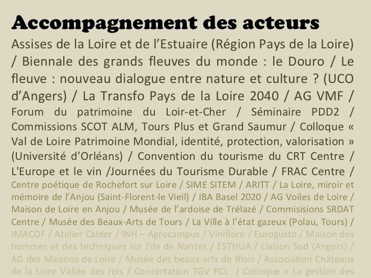 Accompagnement des acteursAssises de la Loire et de l'Estuaire (Région Pays de la Loire)/ Biennale des grands fleuves du m...