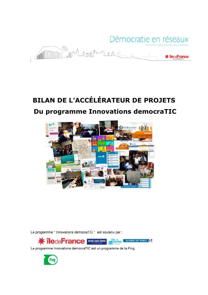 BILAN DE L'ACCÉLÉRATEUR DE PROJETSDu programme Innovations democraTIC