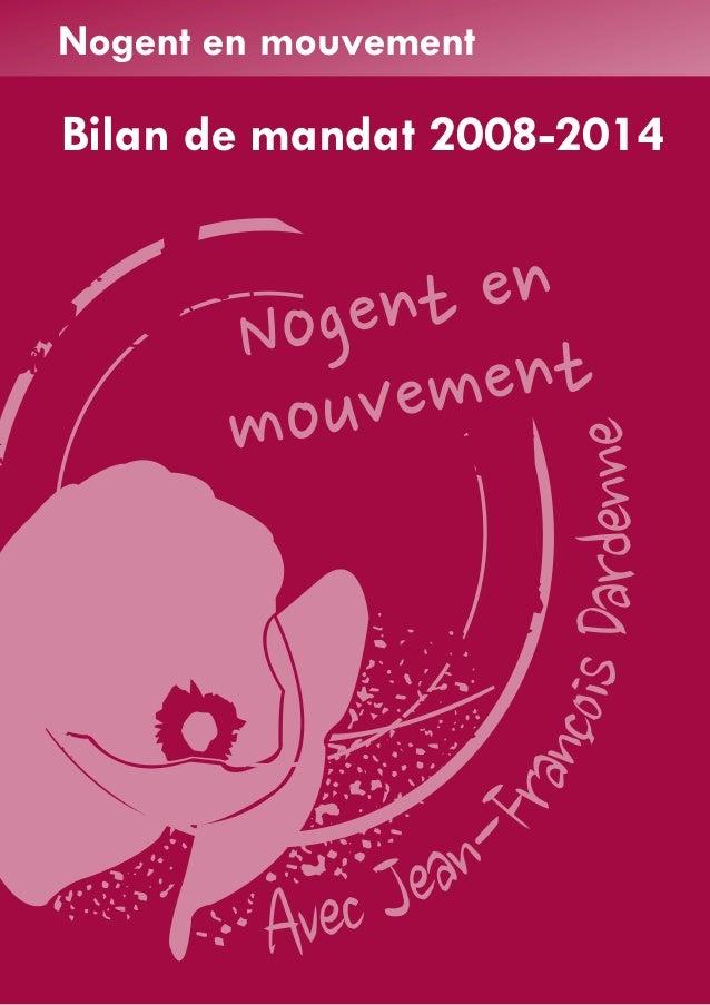 Nogent en mouvement  Bilan de mandat 2008-2014